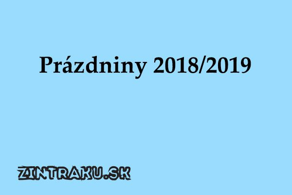 Prázdniny 2018 a 2019
