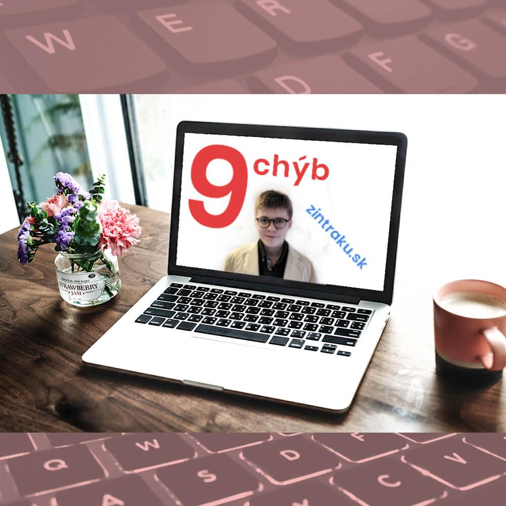 Písanie blogu, blogovanie a chyby v blogu, ktoré som spravil. 9 Chýb